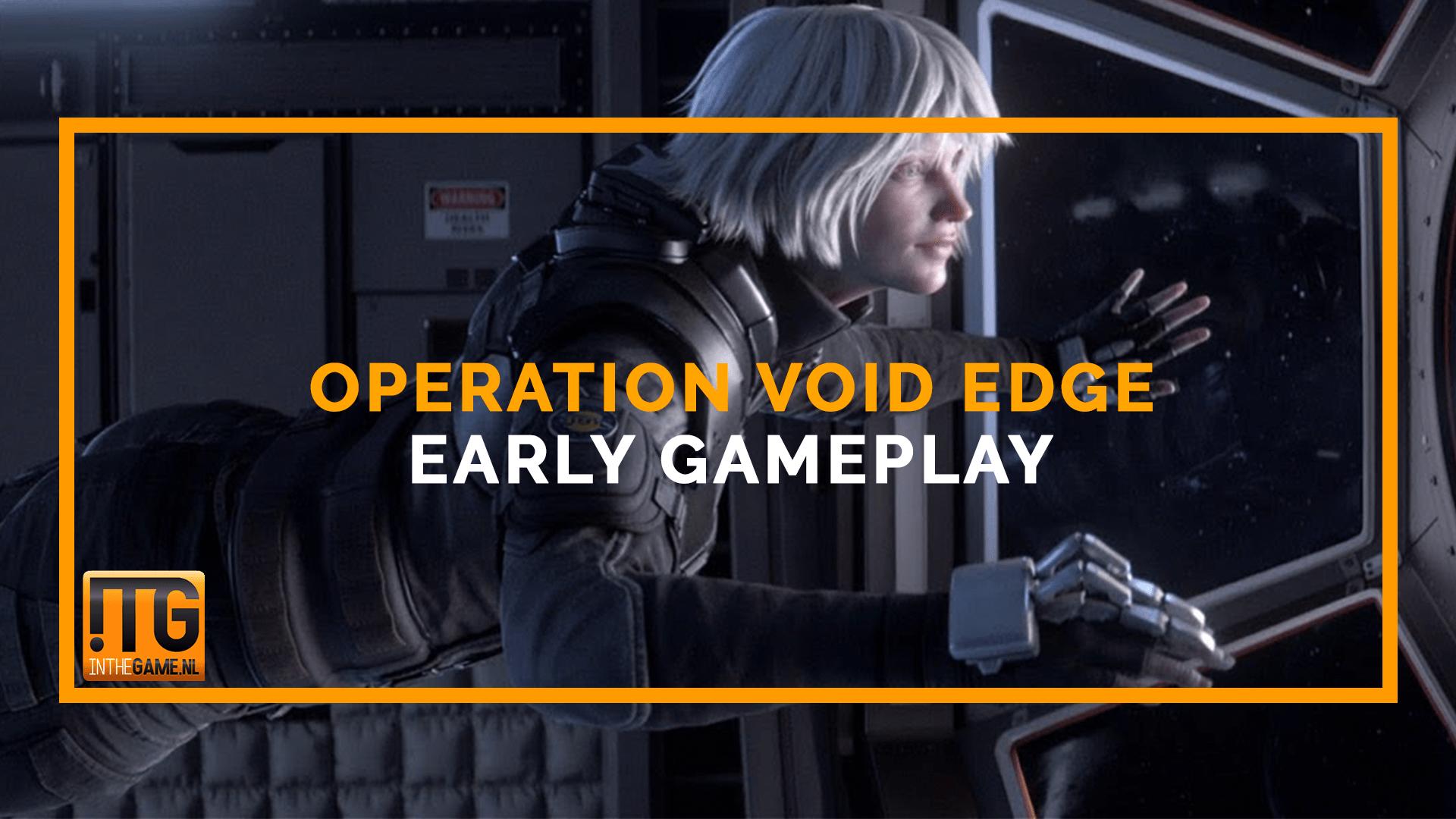 Operation Void Edge