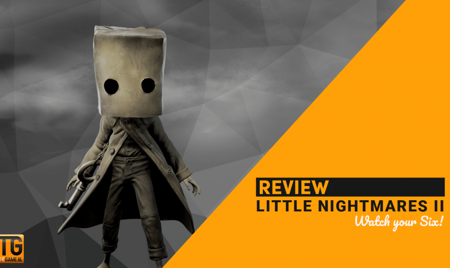 Review: Little Nightmares 2 – Watch your Six