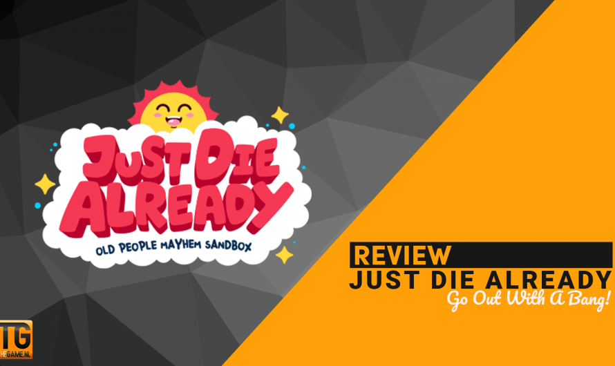 Review: Just Die Already – Out With A Bang!
