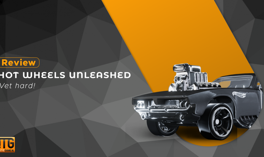 Review: Hot Wheels Unleashed – Vet hard!