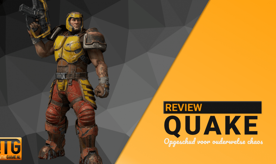 Review: Quake – Opgeschud voor ouderwetse chaos